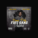 Fist Gang Mastered Dennis Phly front cover
