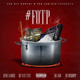 #FOTP (Fresh Out The Pot) June James front cover