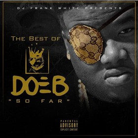 The Best Of Doe B So Far Doe B front cover