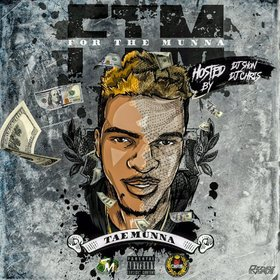 #ForTheMunna (Deluxe Edition) Tae Munna (MunnaGang) front cover