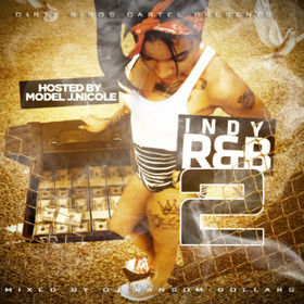 Indy R&B Pt.2 (Hosted By J.Nicole) DJ Ransom Dollars front cover