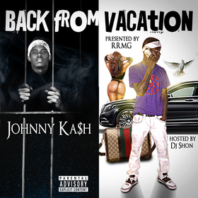 Johnny Ka$h - Back From Vacation DJ Shon front cover