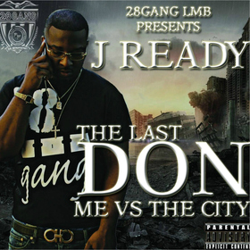The Last DON (Me VS The City) J Ready front cover