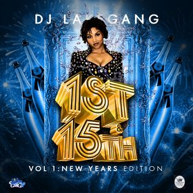 1st & 15th: New Year's Edition DJ LakeGang front cover