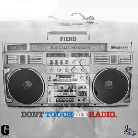 Don't Touch My Radio Fiend front cover