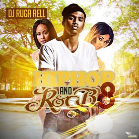 Hip Hop And R&B 8 DJ Ruga Rell front cover