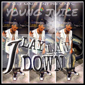 I Lay Law Down Juice front cover
