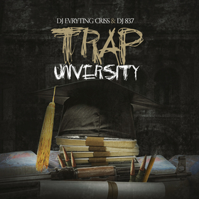 Trap University DJ Evryting Criss front cover