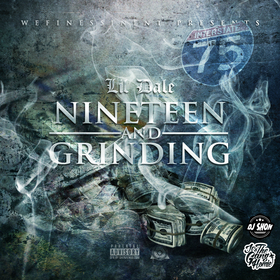 19 & Grinding Lil Dale (WFEnt) front cover