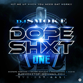 Dope Shxt Vol. 1 DJ Smoke front cover