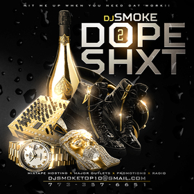 Dope Shxt Vol. 2 DJ Smoke front cover
