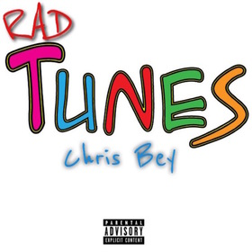 Rad Tunes EP Chris Bey front cover