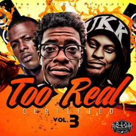 Too Real Certified 3 Too Real DJs front cover