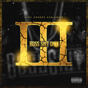 Boss Shit Only Vol. 3: The Trilogy by DJ Honorz