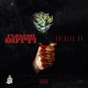 Holding On Flembo Gotti front cover