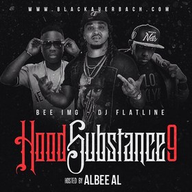 Hood Substance 9 (Hosted By Albee Al) Bee IMG front cover