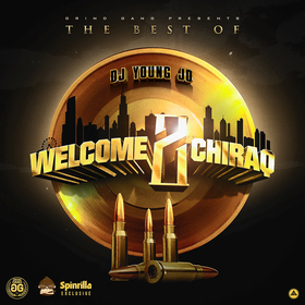 "The Best Of ""Welcome 2 Chiraq"" DJ Young JD front cover"