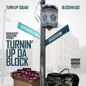 Turnin' Up Da Block Turn Up Squad front cover