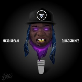 Quicc Strikes Maxo Kream front cover
