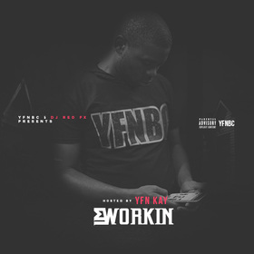 Im Workin (Hosted By YFN Kay) Dj RedFx front cover