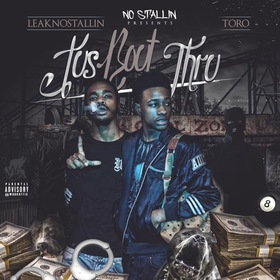 Jus Bout Thru LeakNoStallin front cover