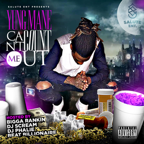 Can't Count Me Out Yung Mane front cover