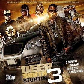 DEEP SOUTH STUNTIN 3 Colossal Music Group front cover