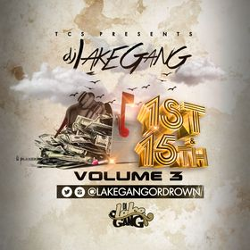1st & 15th Vol. 3 DJ LakeGang front cover