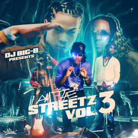 I Am The Streetz Vol. 3 (Hosted By Ca$h Out) DJ Big-B front cover