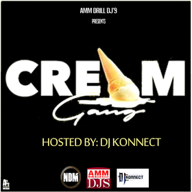 """""""Cream Gang"""" The Mixtape DJ Konnect  front cover"""