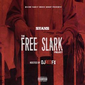 Staxs - The Free Slark Project Dj RedFx front cover
