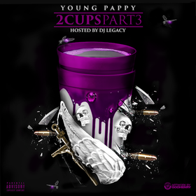 2 Cups Part 3 Young Pappy front cover