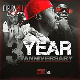 3 Year Anniversary DJ Ruga Rell front cover