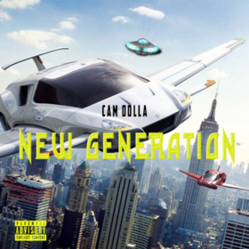 New Generation Cam Dolla front cover