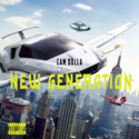 New Generation by Cam Dolla