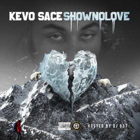 Show No Love Kevo Sace front cover