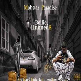 Mobstaz Paradise Bollie Hunneds front cover