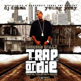 Trap Or Die Jeezy front cover