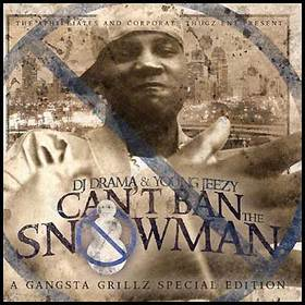 Can't Ban The Snowman Jeezy front cover