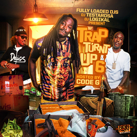 Trap Turnt Up 6 (Hosted By Code G) DJ Testarosa front cover