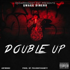 Double Up Swagg Dinero front cover