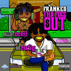 Franked The Fucc Out Ben Frank Music Group  front cover