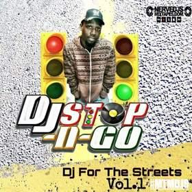 Dj For The Streets Vol.1 DJ Stop N Go front cover