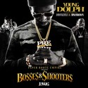 Bosses & Shooters Young Dolph front cover