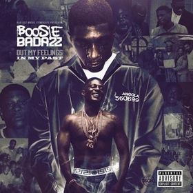 Out My Feelings (In My Past) Boosie BadAzz front cover