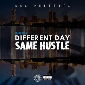 Different Day, Same Hustle (DELUXE) Official Frame James  front cover
