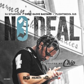 No Deal 3 (Hosted By Chip) DJ Situation front cover