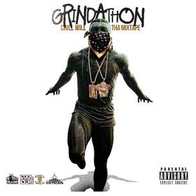 Grindathon: Tha Mixtape CHILL iGRIND WILL front cover