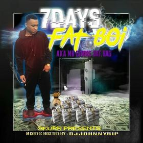 7 DAYS Fat Boi GOTSTO GETIT front cover