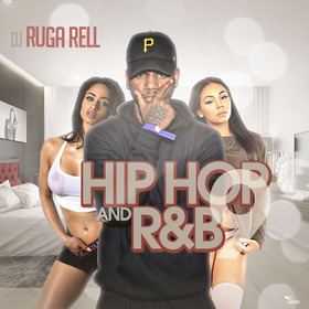 Hip Hop And R&B 9 DJ Ruga Rell front cover